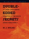 Double Edged Secrets (eBook): U.S. Naval Intelligence Operations in the Pacific
