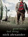 Good Thing Bad Thing (eBook)