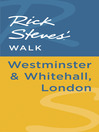 Rick Steves' Walk (eBook): Westminster & Whitehall, London
