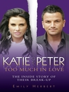 Katie and Peter (eBook): Too Much In Love
