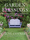 Garden Blessings (eBook): Prose, Poems and Prayers Celebrating the Love of Gardening