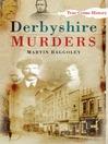 Derbyshire Murders (eBook)