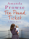 The Ten-pound Ticket (eBook): A Short Story