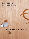 Apricot Jam (eBook): And Other Stories
