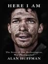 Here I Am (eBook): The story of Tim Hetherington, war photographer
