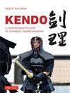 Kendo (eBook): A Comprehensive Guide to Japanese Swordsmanship