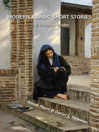 Modern Arabic Short Stories (eBook): A Bilingual Reader