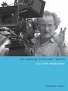 The Cinema of Michael Mann (eBook): Vice and Vindication