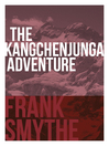 The Kangchenjunga Adventure (eBook): The 1930 Expedition to the Third Highest Mountain in the World