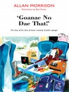 'Goannae No Dae That!' (eBook): The best of the best of those cracking Scottish sayings!