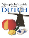 The Xenophobe's Guide to the Dutch (eBook)