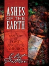 Ashes of the Earth (eBook): A Mystery of Post-Apocalyptic America