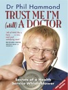 Trust Me, I'm (Still) a Doctor (eBook)