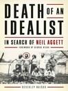Death of An Idealist (eBook): In Search of Neil Aggett