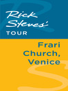 Rick Steves' Tour (eBook): Frari Church, Venice