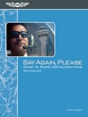 Say Again, Please (eBook): Guide to Radio Communications
