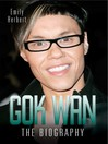 Gok Wan (eBook): The Biography
