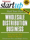 Start Your Own Wholesale Distribution Business (eBook)