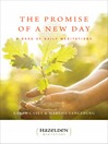 The Promise of a New Day (eBook): A Book of Daily Meditations