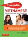 Essential Vietnamese (eBook): Speak Vietnamese with Confidence! (Vietnamese Phrasebook)