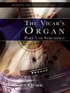 The Vicar's Organ (eBook): Strummed Series, Book 5