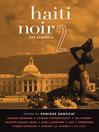 Haiti Noir 2 (eBook): The Classics