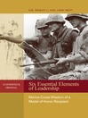 Six Essential Elements of Leadership (eBook): Marine Corps Wisdom of a Medal of Honor Recipient