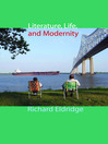Literature, Life, and Modernity (eBook)