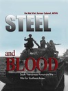 Steel and Blood (eBook): South Vietnamese Armor and the War for Southeast Asia