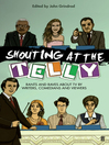 Shouting at the Telly (eBook)