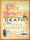 Death at the Jesus Hospital (eBook): Lord Francis Powerscourt Series, Book 11