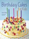 Birthday Cakes for Kids (eBook)