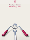 The Village Bike (eBook)