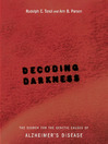Decoding Darkness (eBook): The Search For The Genetic Causes Of Alzheimer's Disease