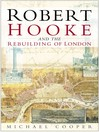 Robert Hooke and the Rebuilding of London (eBook)