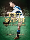 Geoff Bradford (eBook): Bristol Rovers Legend