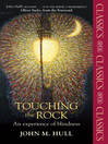 Touching the Rock (eBook): An experience of blindness