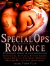 The Mammoth Book of Special Ops Romance (eBook): 23 Passionate Stories of Hard-Hitting Love
