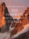 Fred Beckey's 100 Favorite North American Climbs (eBook)