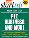 Start Your Own Pet Business and More (eBook)