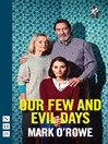 Our Few and Evil Days (eBook)