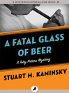A Fatal Glass of Beer (eBook): Toby Peters Mystery Series, Book 20
