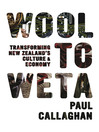Wool to Weta (eBook): Transforming New Zealand's Culture and Economy