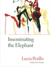 Inseminating the Elephant (eBook)