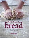 All You Knead is Bread (eBook): Over 50 recipes from around the world to bake & share