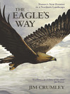 The Eagle's Way (eBook): Nature's New Frontier in a Northern Landscape