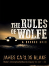The Rules of the Wolfe (eBook): Wolfe Family Series, Book
