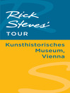 Rick Steves' Tour (eBook): Kunsthistorisches Museum, Vienna