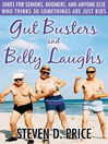 Gut Busters and Belly Laughs (eBook): Jokes for Seniors, Boomers, and Anyone Else Who Thinks 30-Somethings Are Just Kids