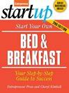 Start Your Own Bed & Breakfast (eBook)